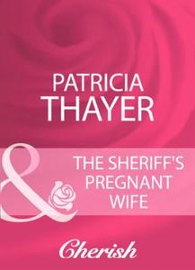 The sheriff's pregnant wife (ebok) av Patrici
