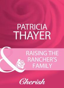 Raising the rancher's family (ebok) av Patric
