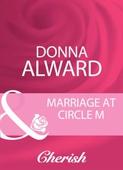 Marriage At Circle M
