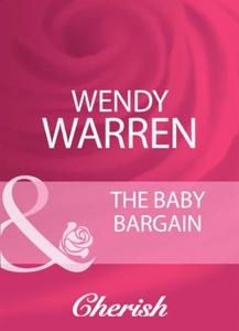 The baby bargain (ebok) av Wendy Warren