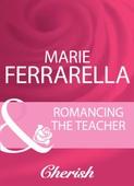 Romancing The Teacher