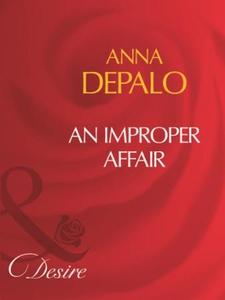 An improper affair (ebok) av Anna DePalo