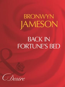 Back in fortune's bed (ebok) av Bronwyn James