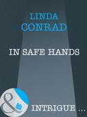 In Safe Hands