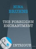 The forbidden enchantment