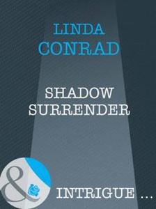 Shadow surrender (ebok) av Linda Conrad