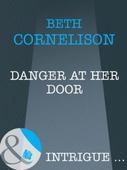 Danger at her door