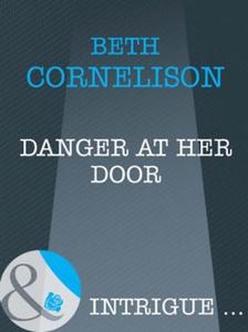 Danger at her door (ebok) av Beth Cornelison