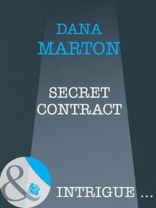 Secret contract (ebok) av Dana Marton
