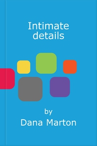 Intimate details (ebok) av Dana Marton