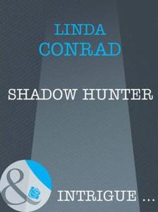 Shadow hunter (ebok) av Linda Conrad