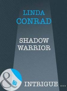 Shadow warrior (ebok) av Linda Conrad