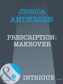 Prescription: makeover