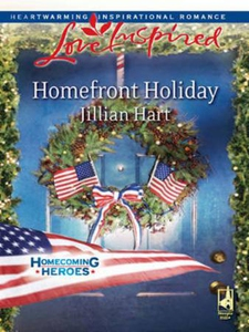 Homefront Holiday (Mills & Boon Love Inspired)