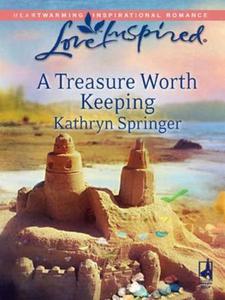 A treasure worth keeping (ebok) av Kathryn Sp