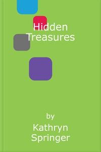 Hidden Treasures (ebok) av Kathryn Springer