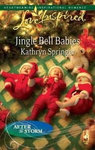 Jingle bell babies (ebok) av Kathryn Springer