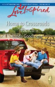 Home to crossroads ranch (ebok) av Linda Good