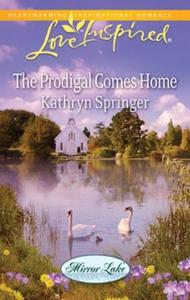 The prodigal comes home (ebok) av Kathryn Spr