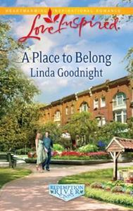 A place to belong (ebok) av Linda Goodnight