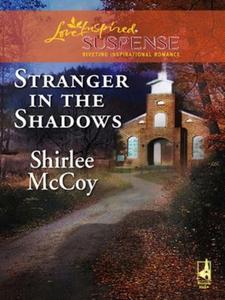 Stranger in the Shadows (ebok) av Shirlee McC