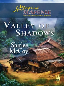 Valley of shadows (ebok) av Shirlee McCoy