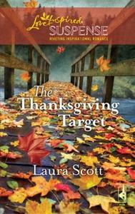 The Thanksgiving Target (ebok) av Laura Scott