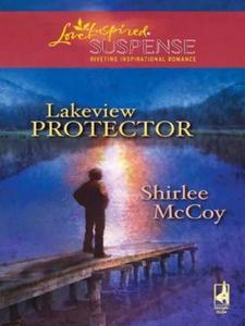 Lakeview Protector (ebok) av Shirlee McCoy