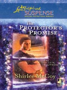 The protector's promise (ebok) av Shirlee McC
