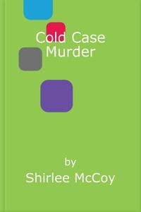 Cold Case Murder (ebok) av Shirlee McCoy
