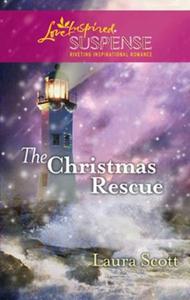 The christmas rescue (ebok) av Laura Scott