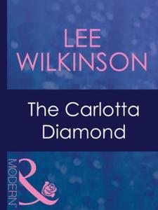 The carlotta diamond (ebok) av Lee Wilkinson