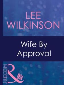 Wife by approval (ebok) av Lee Wilkinson