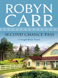Second Chance Pass (ebok) av Robyn Carr