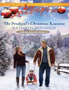 The Prodigal's Christmas Reunion (ebok) av Ka