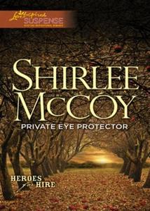 Private eye protector (ebok) av Shirlee McCoy