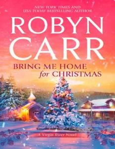 Bring Me Home For Christmas (ebok) av Robyn C