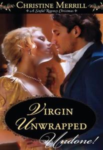 Virgin unwrapped (ebok) av Christine Merrill