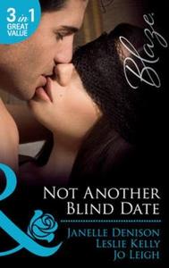 Not Another Blind Date (ebok) av Janelle Deni