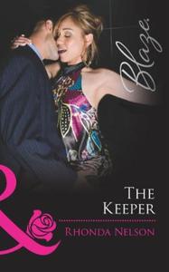 The keeper (ebok) av Rhonda Nelson