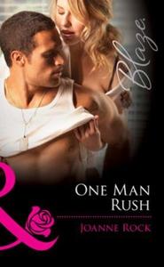 One man rush (ebok) av Joanne Rock