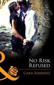 No risk refused