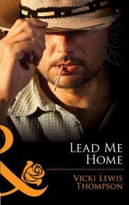 Lead me home (ebok) av Vicki Lewis Thompson