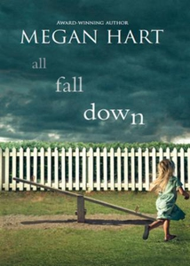 All Fall Down (ebok) av Megan Hart