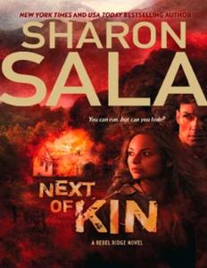 Next of Kin (ebok) av Sharon Sala