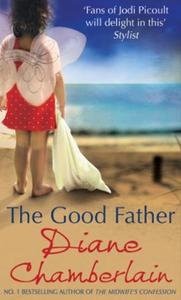 The Good Father (ebok) av Diane Chamberlain