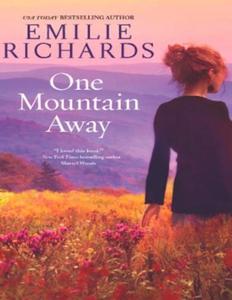 One Mountain Away (ebok) av Emilie Richards