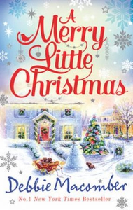 A Merry Little Christmas (ebok) av Debbie Macomber