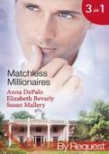 Matchless millionaires