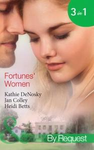 Fortunes' women (ebok) av Kathie DeNosky, Jan